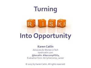 Turning Risk Into Opportunity