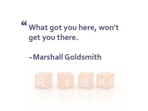 Marshall Goldsmith quote
