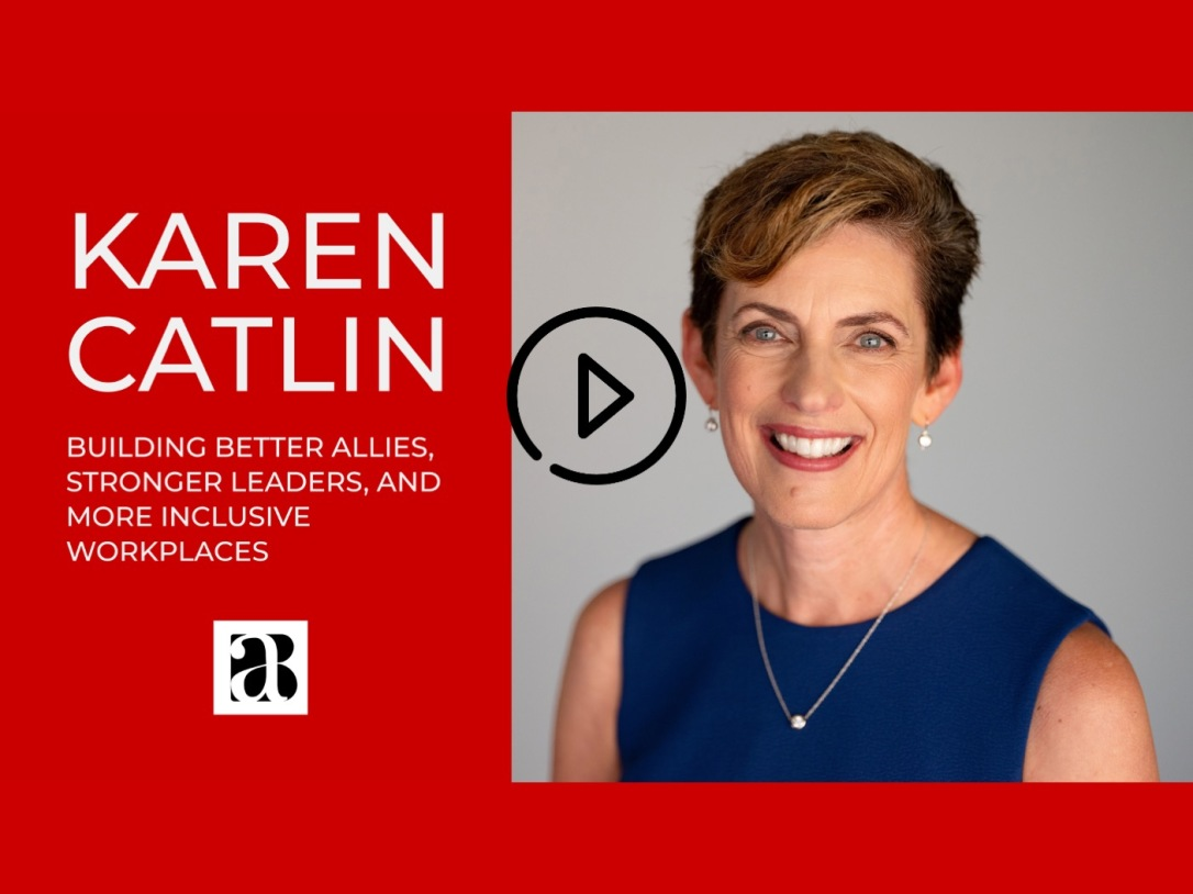 Karen Catlin's Speaker Reel showing photo of Karen next to her name and byline Building Better Allies, Stronger Leaders and More Inclusive Workplaces, along with the Better Allies logo.