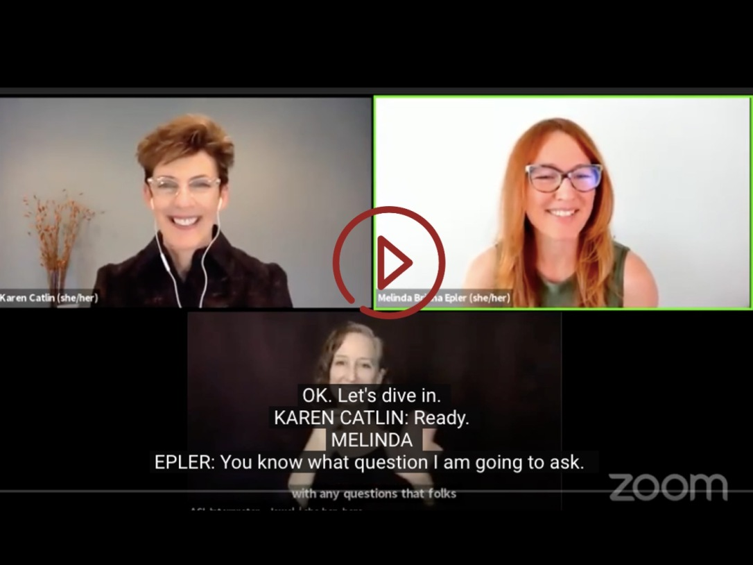 Catlin speaking virtually with Melinda Briana Epler and an ASL interpreter